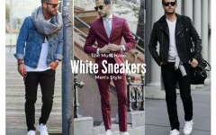 WhiteSneakers 240x150 - To Create A Fashion Style, You Just Need A Pair Of White Shoes!