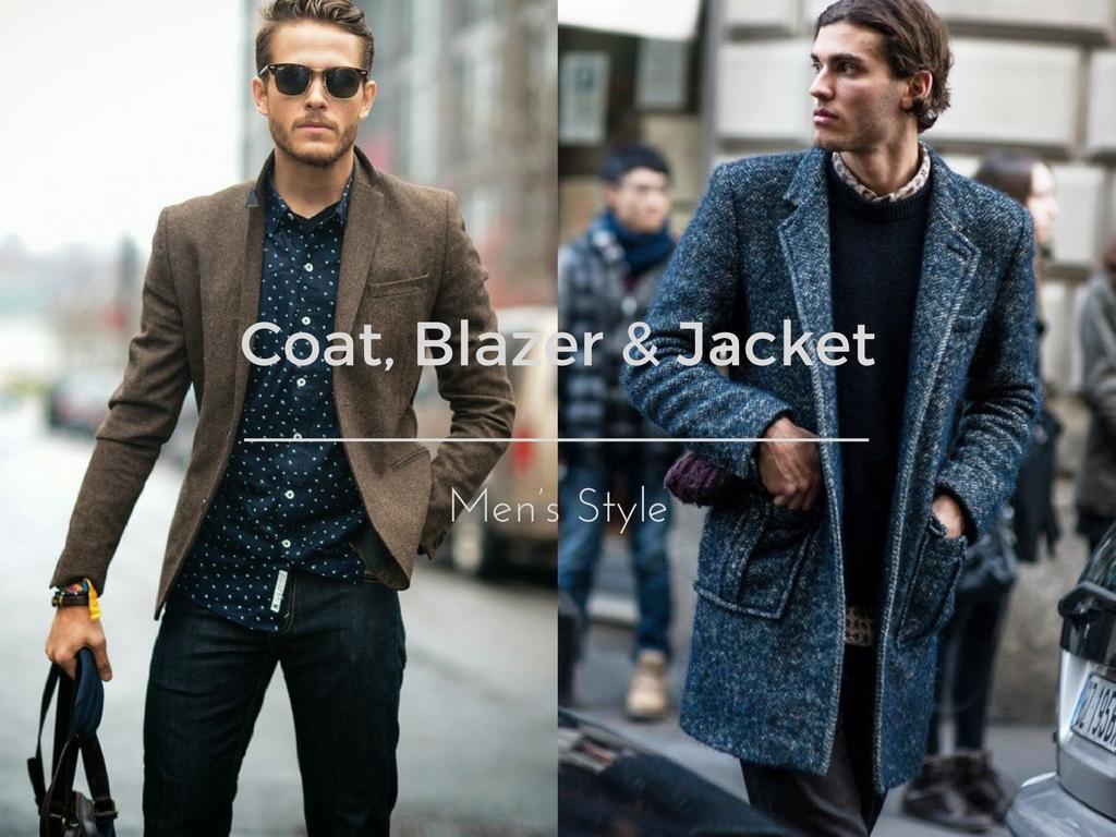 Coat Blazer Jacket - 外套造型添层次,时髦儒雅一次打造!