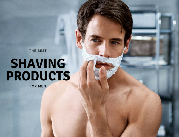 the best shaving products for men cover 600x460 - 男士护肤:5大剃须用品推荐