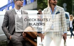 how to style a check blazer suit look BIG 240x150 - 要跳脱刻板形象,为何不选择格纹西装?