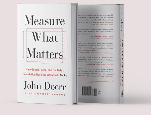 Measure What Matters by john doerr 600x460 - 管理者必读!Bill Gates 推荐《Measure What Matters》