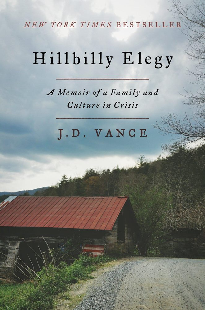 Hillbilly Elegy by J.D. Vance - 500强CEO 的最佳书单