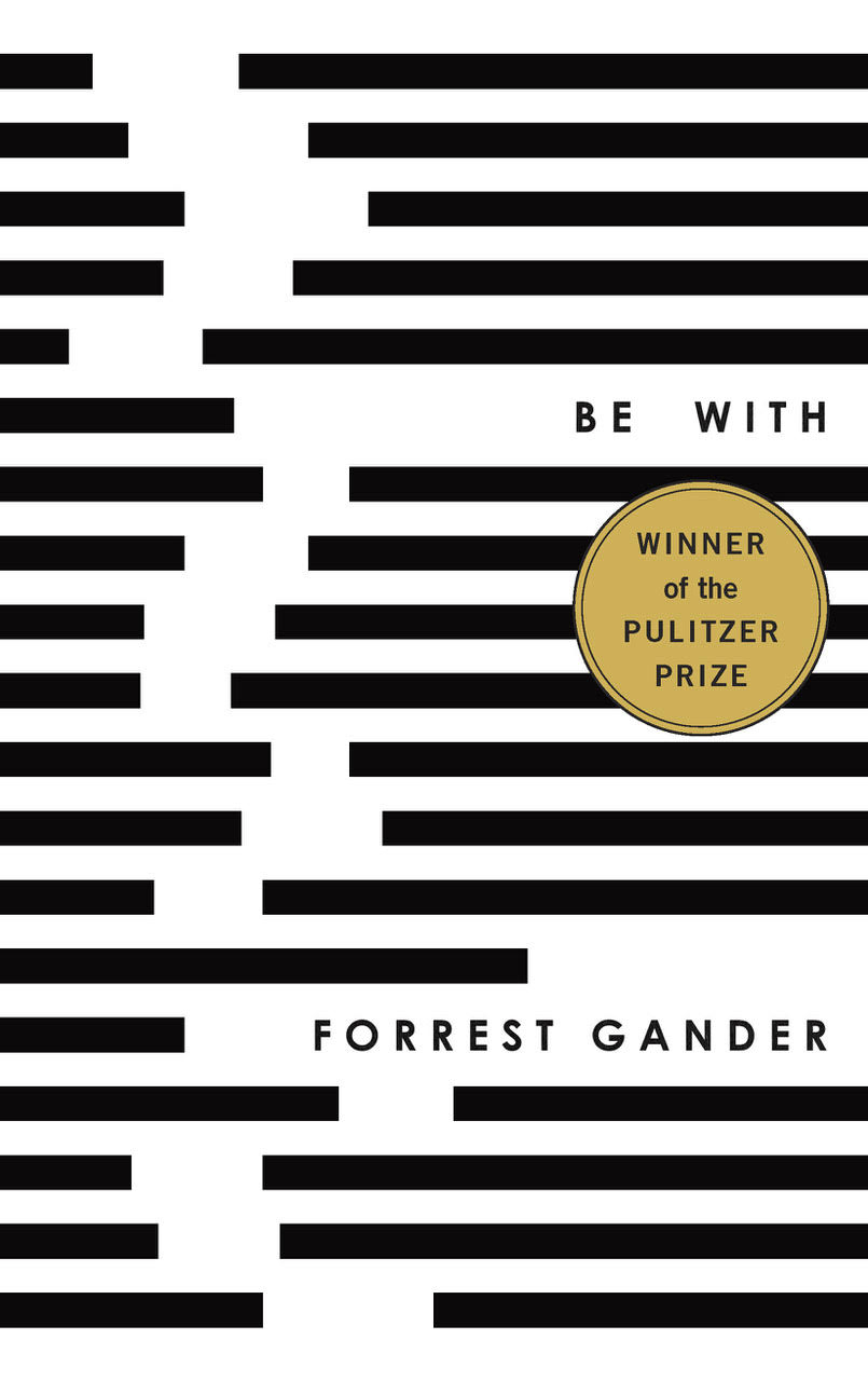Be With by Forrest Gander - K's 推荐读物:15本Pulitzer获奖与入围书籍