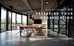 post pandemic works arrangement 240x150 - [人事篇] 后新冠 企业如何做好准备重启