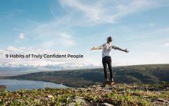 9 habits of confident people 001 240x150 - 9个真正自信的人必有的习惯