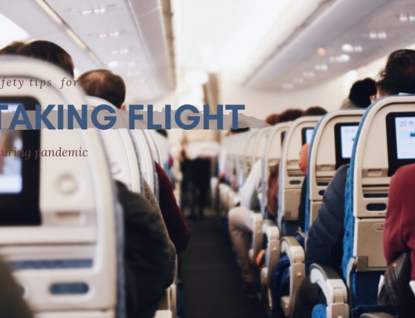 safety tips on plane during covid19 600x460 - 疫情期间搭飞机如何注意卫生、保护自己?